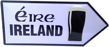 IRISH IRELAND EIRE PINT STOUT BEER OLD STYLE REPLICA METAL ROAD SIGN FREE SHIP