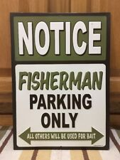 Fisherman Parking Only Metal Bait Fishing Lures Rod Reel Soda Metal Boat Motor