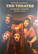 The Theatre: A Concise History by Phyllis Hartnoll excellent used cond paperback