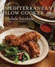 The Mediterranean Slow Cooker by Michele Scicolone (2013, Paperback) 1st Ed/Pr