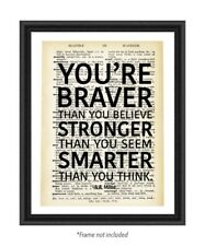 You're Braver Than You Believe Upcycled Motivational Inspirational Famous Quotes