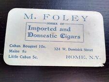 M. Foley Ad Trade Card Jobber Cigars Cuban 5 cents Dominick Street Rome NY