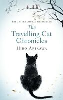 NEW The Travelling Cat Chronicles by Hiro Arikawa (Free Shipping)
