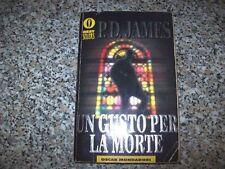 P.D.JAMES-UN GUSTO PER LA MORTE-OSCAR MONDADORI-BESTSELLERS N.425-1994