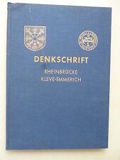 Denkschrift Rheinbrücke Kleve-Emmerich 1956 Kleve Emmerich Brücke