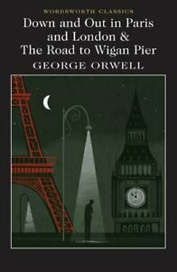Down and Out in Paris and London & The Road to Wigan Pier 9781840228045