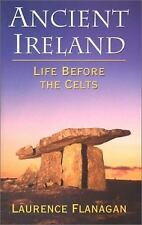 Ancient Ireland Life Before the Celts