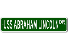 USS ABRAHAM LINCOLN SSBN 602 Ship Navy Sailor Metal Street Sign - Aluminum