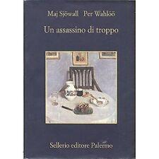 MAJ SJÖWALL,PER WAHLÖÖ - Un assassino di troppo - LIBRO 2011 OTTIME CONDIZION