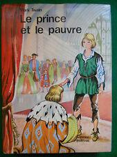 LE PRINCE ET LE PAUVRE MARK TWAIN 1972 EDITIONS BELLEVUE