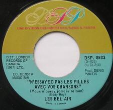 LES BEL-AIR Bon vivant NM- FRENCH POP Canada QUEBEC 1968 Groupe 45 Vinyl