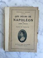 """Biblioteca """"Historia"""" Las Hermanas Napoleón Joseph Turquan 1927"""