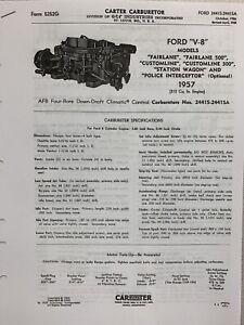 1957 FORD V8 CARTER AFB 4 BRRL DATA SPEC SHEET 2441 FAIRLANE, WAGON, CUSTOMLINE,