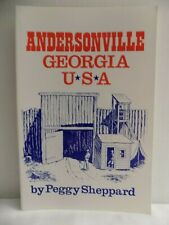 Andersonville Georgia USA, Peggy Sheppard Signed Paperback Andersonville Prison