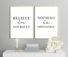 Set x 2 motivational prints - Believe in yourself - Nothing is impossible - gift
