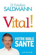 vital ! Saldmann  Frederic Neuf Livre