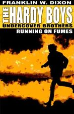 Running on Fumes (Hardy Boys),Franklin  W. Dixon