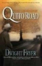 The Legend of Quito Road (Sepia), Dwight Fryer, Excellent Book