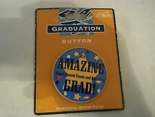 1995 NEW GRADUATION BUTTON PIN IT'S AMAZING THAT I PASSED FINALS & BECAME A GRAD