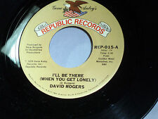 David Rogers: I'll Be There / Just for the Love of It  [Unplayed Copy]