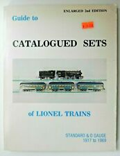 Guide to Catalogued Sets of Lionel Trains Enlarged 2nd Edition Standard & O Ga.