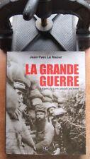 GUERRE 1914-1918 / LA GRANDE GUERRE A TRAVERS LA CARTE POSTALE ANCIENNE LE NAOUR