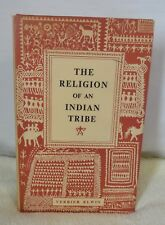 RELIGION OF AN INDIAN TRIBE by VERRIER ELWIN 1955 First Edition - First Printing