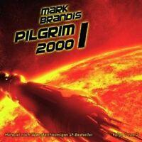 """MARK BRANDIS """" PILGRIM 2000 (TEIL 1 VON 2)"""" CD NEU"""