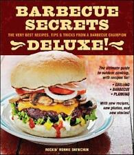 Barbecue Secrets : The Very Best Recipes, Tips and Tricks from a Barbecue Champ…