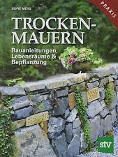 Trockenmauern Steinmauern Stützmauern Bepflanzung Anleitung Steine Garten Buch