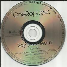 ONEREPUBLIC Say All I Need ULTRA RARE PROMO DJ CD single USA one Republic 2008