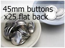 45mm self cover metal BUTTONS FLAT backs (sz 75) 25 QTY + FREE instructions