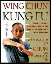 Wing Chun Kung Fu: Traditional Chinese King Fu For Self-Defense And Health: B...