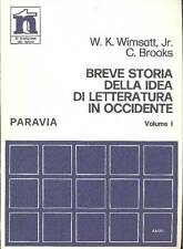 Breve storia della idea di letteratura in Occidente. Vol. I: L'età antica
