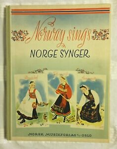 Norway Sings: A Collection of Norwegian Folk Music (1950 Hardcover)