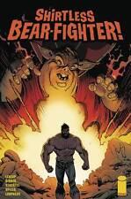 SHIRTLESS BEAR-FIGHTER #2 (OF 5) CVR A ROBINSON IMAGE 1st Print 26/06/17 NM