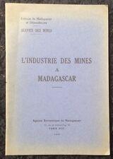 1930 L'INDUSTRIE DES MINES À MADAGASCAR