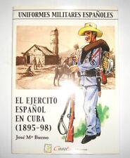 book spanish uniforms CUBA WAR 1895-1898