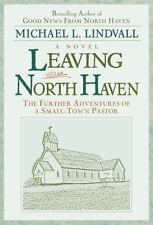 Leaving North Haven : The Further Adventures of a Small Town Pastor