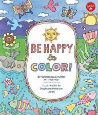 Be Happy & Color!: Mindful activities & coloring pages for kids, Klaus Hunter, H