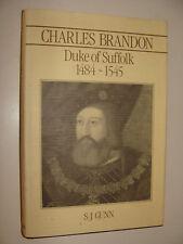 Charles Brandon Duke of Suffolk 1484-1545  Gunn 1st Ed 1988 King Henry VIII RARE