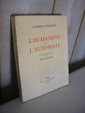Georges DUHAMEL / L'humaniste et l'automate 32 photos de Jean Roubier