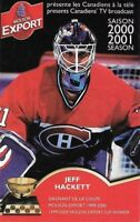 2000-01 Pocket Schedule Jeff Hackett on cover  Montreal Canadiens Mint