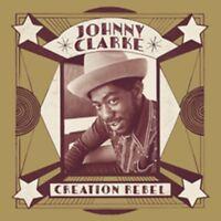 Johnny Clarke - Creation Rebel - New 2CD Album