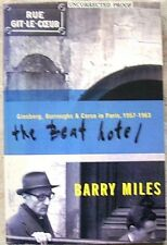 The Beat Hotel by Barry Miles (Grove Press, 2000) ADVANCE UNCORRECTED PROOF COPY