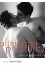Afternoon Pleasures: Erotica for Gay Couples, , New Book