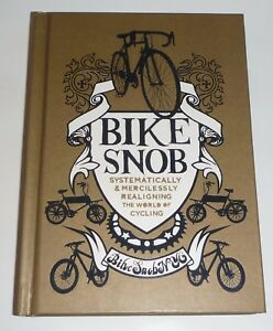 Bike Snob Hardback Hardcover Book with Four Bike Snob Stickers