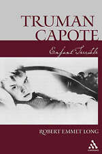 NEW Truman Capote-Enfant Terrible by Robert Emmet Long