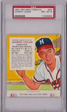 1954 Red Man Tobacco Johnny Logan #20 PSA 8 P611