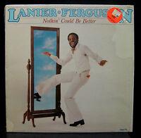 Lanier Ferguson Nothin Could Be Better LP VG+ MSB-6630 Myrrh 1980 Modern Soul